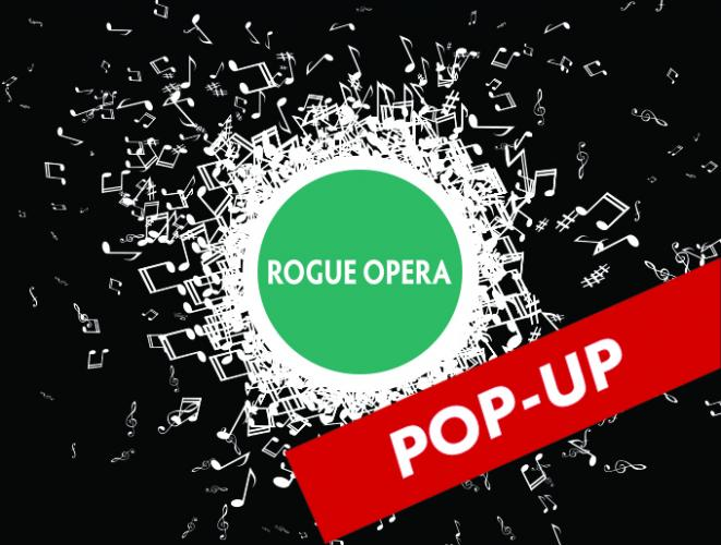 a circle of expanding music notes with the words pop up in a red banner and rogue opera in a green circle