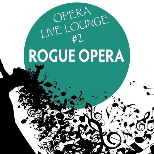 silhouette of a woman with her arms in the air with notes coming out of her hair and the words Rogue Opera opera live lounge